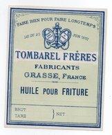 - ALIMENTATION - TOMBAREL FRÈRES - GRASSE - HUILE POUR FRITURE - - Etiquettes