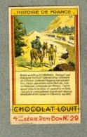 Chromo Louit Histoire France Passage Alpes Grand St Bernard Napoleon VINTAGE Trade Card - Louit