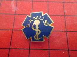 412F Pin's Pins / Beau Et Rare / THEME : MEDICAL / SAMU 59 CROIX BLEUE CADUCEE - Medizin