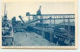 BONE - Appareils De Chargement, De Transport Et De Stockage Du Minerai De Fer De La Mine De L'Ouenza - Annaba (Bône)