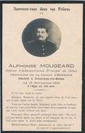 Image Photo Mortuaire - Alphonse MOUGEARD - Officier D'Administration Du Génie - Légion D'Honneur (1919) - Guerre, Militaire