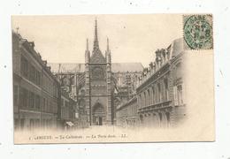 Cp , 80 , AMIENS , La Cathédrale ,la Porte Dorée , Dos Simple, Vierge - Amiens