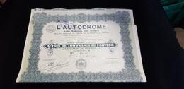 Titre Action L' AUTODROME Parc National Des Sports 1924 Montlhéry 91 Siège PARIS Etude Lanquest Monnaie 100 Francs - Banque & Assurance