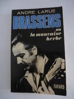 GEORGES BRASSENS : LA MAUVAISE HERBE D'André LARUE - Edition De 1970 - Détails Sur Les Scans. - Musique