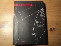 LIVRE D ART EN ITALIEN. METAFISICA. 2003. LIVRE D EXPOSITION DE ROME. ELECTA HANS BELTING / GIORGIO DE CHIRICO / TIZIAN - Livres, BD, Revues