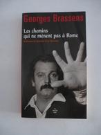 GEORGES BRASSENS : Les Chemins Qui Ne Mènent Pas à Rome - Edition De 2008 - Détails Sur Les Scans. - Musique
