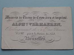 ALPHse. VERHAEREN Magasin De Tissus Rue Neuve BRUXELLES ( Porcelein / Porcelaine ) Formaat +/- 10 X 6 Cm - Cartes De Visite