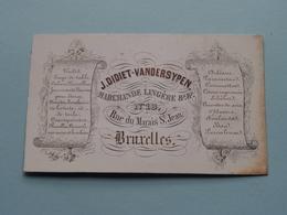 J. DIDIET-VANDERSYPEN Rue Du Marais St. Jean N° 18 BRUXELLES ( Porcelein / Porcelaine ) Formaat +/- 10 X 6 Cm - Cartes De Visite