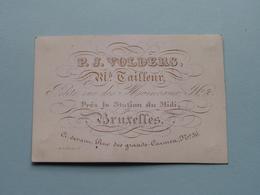 P. J. VOLDERS Tailleur Petite Rue Des Moinceaux 2 BRUXELLES ( Porcelein / Porcelaine ) Formaat +/- 9 X 6 Cm - Cartes De Visite