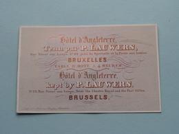 Hôtel D'ANGLETERRE Tenu Par / Kept By P. Lauwers BRUXELLES ( Porcelein / Porcelaine ) Formaat +/- 10 X 6 Cm - Cartes De Visite