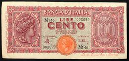 100 LIRE ITALIA TURRITA 10 12 1944 Naturale OTTIMO ASPETTO E BEI COLORI BB+ LOTTO 399 - [ 1] …-1946 : Regno