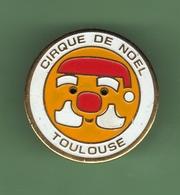 TOULOUSE *** CIRQUE DE NOEL *** 0028 - Villes