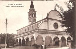 142/FP/19 - EXTRA - MOTTA DI LIVENZA (TREVISO) : Basilica Madonna Delle Grazie - Treviso