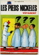 LES PIEDS NICKELES  VOYAGENT   -  PAR FORTON  - N° 57   1 Er  Trimestre 1969 - Pieds Nickelés, Les