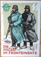 DR Postkarte Aus Böhmen & Mähren Die Polizei Im Fronteinsatz Gelaufen Stempel Prag - Occupation 1938-45