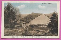 88 Vosges Basse Sur Le Rupt HAUT DU ROC COLONIE DE VACANCES Env De Remiremont Vagney Saint Amé Gérardmer - Autres Communes
