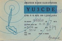 QSL Kaart Carte - Radio - YU3CDE - QTH - Ljubljana  Yugoslavia 1957 - Cartes QSL