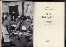 A208 Petr Brueghel Felix Timmermans - 1971 - 1st Edition - Original Name: Pieter Bruegel (1928) - Bücher, Zeitschriften, Comics