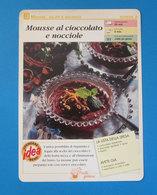 MOUSSE AL CIOCCOLATO E NOCCIOLE - Ricette Culinarie