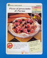 PIZZA AL PROSCIUTTO DI PARMA - Ricette Culinarie