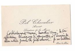 POL CHEVALIER. Sénateur De La Meuse Cdv. Texte à Voir - Autographes
