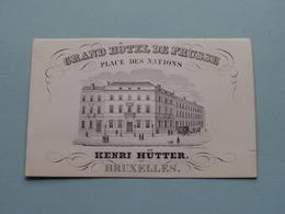 GRAND HOTEL DE PRUSSE Place Des Nations ( Henri HÜTTER ) BRUXELLES ( Porcelein / Porcelaine ) Formaat +/- 10 X 6 Cm - Visiting Cards