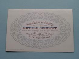 DETIGE - BEURET ( Dentelles ) Rue Du Bois Sauvage BRUXELLES ( Porcelein / Porcelaine ) Formaat +/- 10,5 X 7 Cm - Cartes De Visite