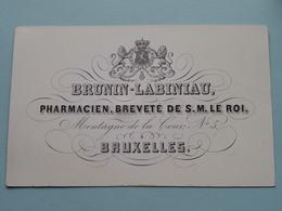 BRUNIN - LABINIAU Pharmacien Montagne De La Cour N° 5 BRUXELLES ( Porcelein / Porcelaine ) Formaat +/- 11,5 X 7 Cm - Cartes De Visite