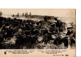 1914-15... AUX DARDANELLES - Officiers D'Etat-Major Anglais Questionnant Des Officiers Turcs Prisonniers. CPA En Bon éta - Weltkrieg 1914-18