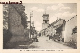 LA CHAPELLE-SAINT-LAURENT UNE RUE 79 DEUX-SEVRES - Sauze Vaussais