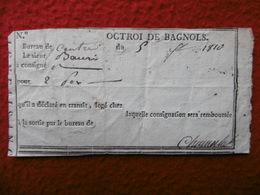 OCTROI DE BAGNOLS 1810 - Historische Documenten