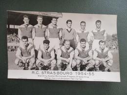 PHOTO EQUIPE  DE FOOT 67 RC STRASBOURG  1954-1955 - Sports