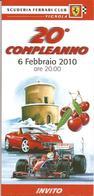 Vignola, 2010, Scuderia Ferrari Club 20° Compleanno, Invito Di 4 Pp. Con Menù Della Serata. - Menus