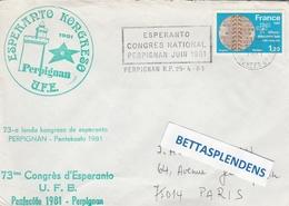 """LSC 981 -ESPERANTO-  Congrès De L'Esperanto à PERPIGNAN - Cachet Et Flamme """"ESPERANTO Congrès National Perpignan Juin81"""" - Esperanto"""