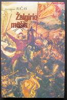 Lithuanian Book / Žalgirio Mūšis Battle Of Grunwald / 1990 - Bücher, Zeitschriften, Comics