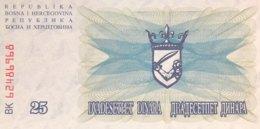 Bosnia 25 Dinara, P-11 (1.7.1992) - UNC - Bosnien-Herzegowina