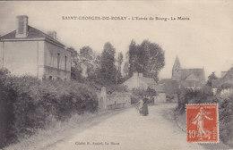 ST GEORGES DU ROSAY L'entrée Du Bourg – La Mairie Circulée Timbrée 1917 - Autres Communes