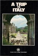 ITALIE -  A TRIP TO ITALY - GUIDE TOURISTIQUE Avec Petites CARTES ROUTIÈRES - ITALIAN STATE TOURIST DEPARTMENT. - Exploration/Travel