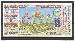 1998 - LOTTERIA EUROPEA - LOTERIE EUROPEENNE Per Città Terremotate Con Tagliando Premi Settimanali - Biglietti Della Lotteria