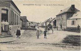 BEAUQUESNE La Rue De La Porte D' Amiens - Beauquesne