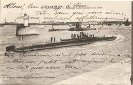 Cpa La Pallice Submesible Rentrant Au Port - La Rochelle