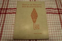 Sloten En Sleutels Door De Eeuwen Heen ( Vincent J.M.Eras ) - Anciens