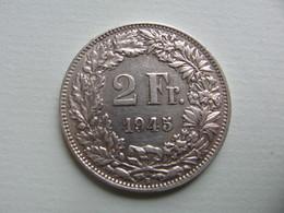SUISSE    2   Francs  1945     Schweiz - Switzerland