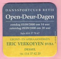 Bierviltje - Danssportclub Retie 2000 - Grond En Afbraakwerken ERIC VERKOEYEN DESSEL - Sous-bocks