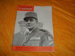 REVUE MENSUELLE COMBATTANT D'INDOCHINE N°1 FEVRIER 1952. NOUVELLE SERIE.. MARECHAL DE FRANCE JEAN DE LATTRE DE TASSIGNY. - French