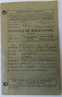 FASCICULE DE MOBILISATION- ENTRE-DEUX-GUERRES- SOLDAT NÉ EN 1890- SAINT-PAUL-TROIS-CHÂTEAUX (DRÔME) - Titres De Transport