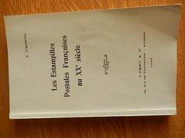 """Livre    """" Les Estampilles Postales Françaises Au XX° Siècle. Et Guide De L'oblitération Mécanique - France"""