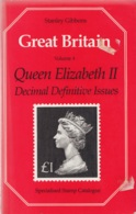 Great Britain - Queen Elizabeth II Decimal Defintive Issues - Vol 4 (5th Edition) - Stanley Gibbons Specialised 1988 - Grande-Bretagne
