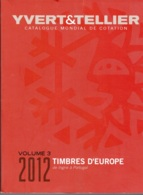 YBERT TELLER EUROPA EDICION 2012 VOLUMEN 3 DE INGRIE A PORTUGAL SEGUNDA MANO - Catalogues De Maisons De Vente