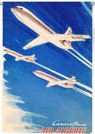 AVIONS  CARAVELLE  AIR  ALGERIE  CPM  TBE  AV63 - 1946-....: Modern Era
